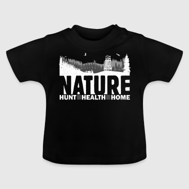 Nature Hunt Health Home - Baby-T-shirt