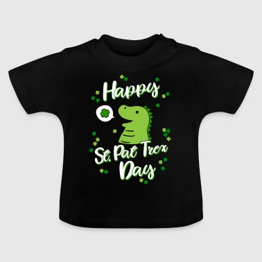 Happy St Pat Trex Day - St patricks day Kinder - Camiseta bebé