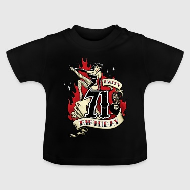 71th Birthday Pinup gift with sexy girl on fire - RAHMENLOS - Baby T-Shirt