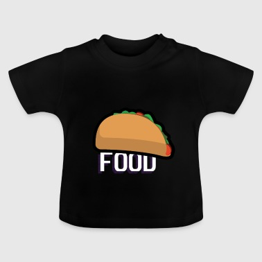 Taco Lover I Fast Food - Baby T-Shirt