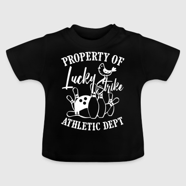 Property of lucky strike bowling - Baby T-Shirt