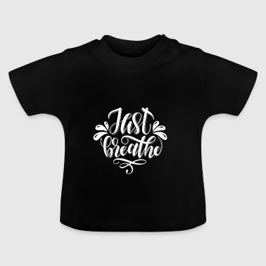Motivation tur älskar Schnauf gåva - Baby-T-shirt