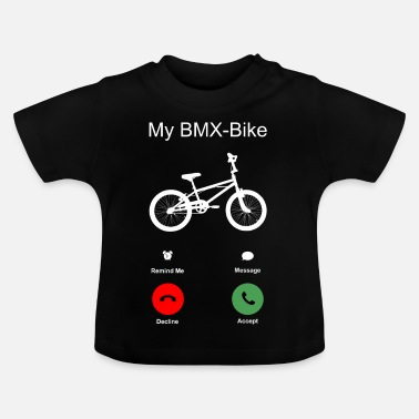Bmx BMX Bike T-Shirt Gift Idea Christmas Funny - Baby T-Shirt