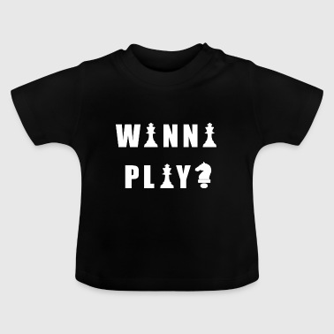 Funny Chess Quote - Baby T-Shirt