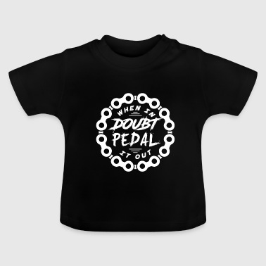 Pedal pedal - Baby T-Shirt