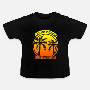 Canary Islands Canary Islands Fuerteventura Palms - Baby T-Shirt