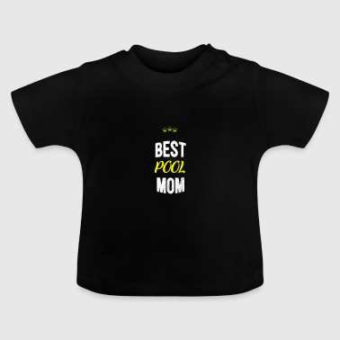 Verontruste - BESTE POOL MOM - Baby T-shirt