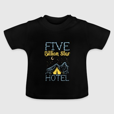Five million star hotel camping tent gift - Baby T-Shirt