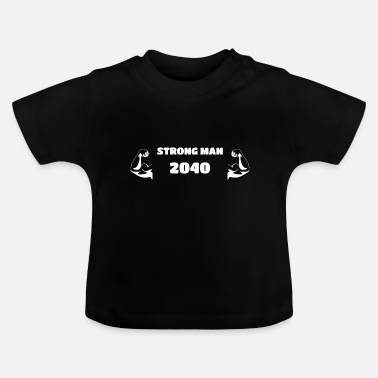 Fitnesstræner Strong Man 2040 - Baby Muscle Bodybuilding - Baby T-shirt