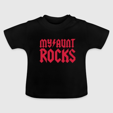 My Aunt My aunt rocks - Baby T-Shirt