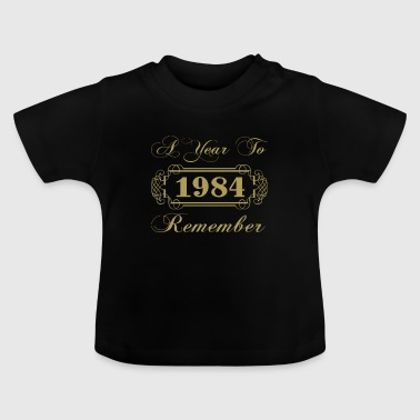 1984 A Year To Remember - Baby T-Shirt