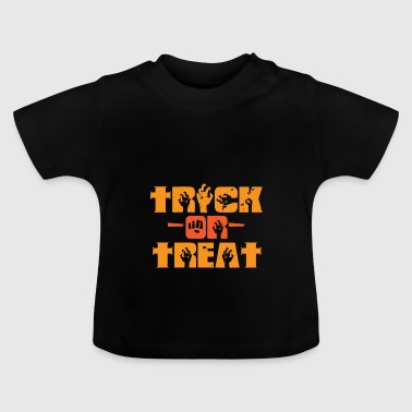 Trick or Treat 2 - Baby T-shirt