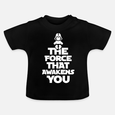 The Force Awakens The force that awakens you - Baby T-shirt