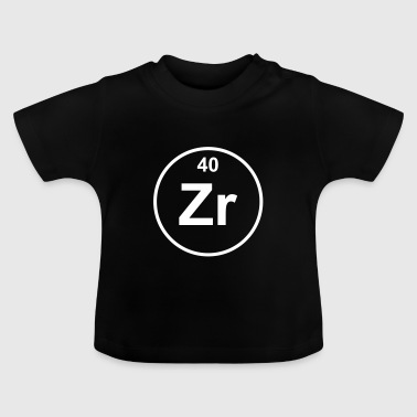 Zirconium (Zr) (element 40) - Baby T-Shirt