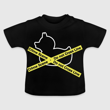 Police Line Do Not Cross Crime Scene duck, Do not cross the line - Baby T-Shirt