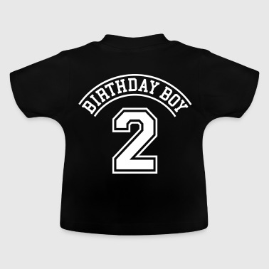 Birthday boy 2 jahre - Baby T-Shirt