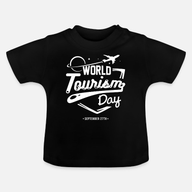 Tourism World Tourism Day tourism gift idea - Baby T-Shirt
