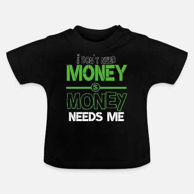 Dollar Sign Money dollar dollar sign - Baby T-Shirt