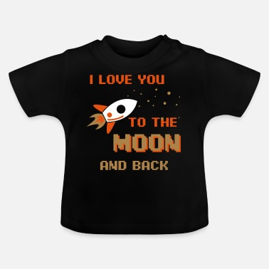 Engagement I Love You To The Moon And Back - Baby T-Shirt