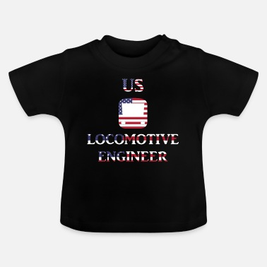 Us US Locomotive engineer in US Flag - Baby T-Shirt