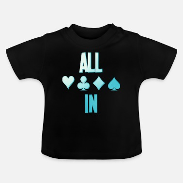 Cash Carte ALL ALL Poker Poker Texas Holdem - T-shirt Bébé