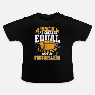 Football American Football Footballer Football Player - Baby T-Shirt