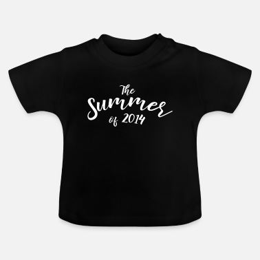 2014 the summer of 2014 - Baby T-Shirt