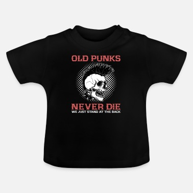 Heavy Metal Old Punks Never Die Punk Rock Party Skull Gift - T-shirt Bébé