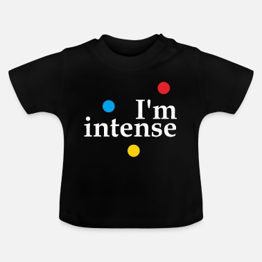 Hippie Ik ben Intense Slogan Graphic - Baby T-shirt