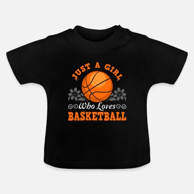 Basketball BASKETBALL basketball team basketball player - Baby T-Shirt
