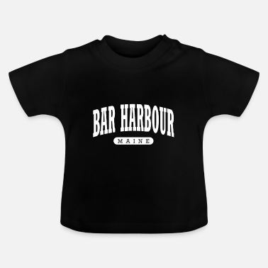 Harbour Bar Harbour Maine - Baby T-Shirt