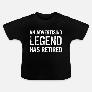 Advertising Director Retired Advertiser Advertising Retirement Gift - Baby T-Shirt