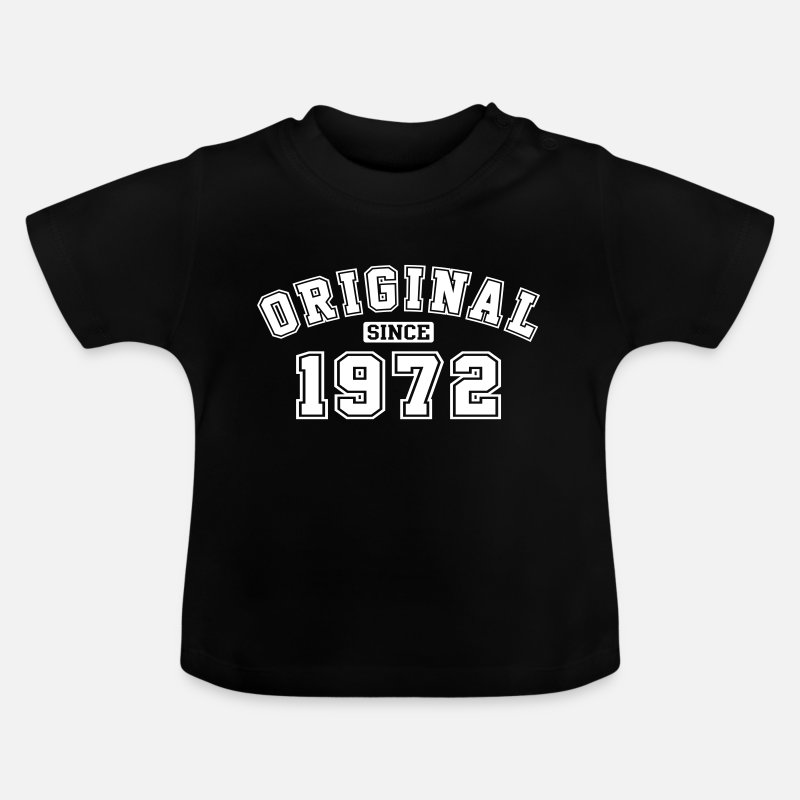 Highschool Baby Clothing - Original Since 1972 Vintage Birthday Birthday - Baby T-Shirt black