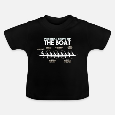 Boat Parts of a Boat - rowing rowing rower canoe boat - Baby T-Shirt