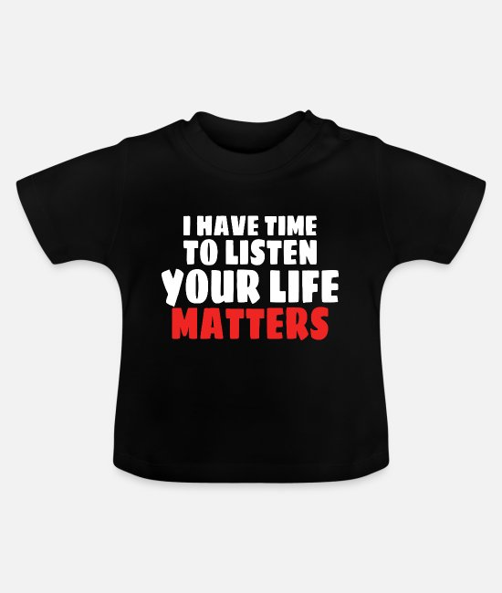 Mental Health Baby T-Shirts - MENTAL HEALTH AWARENESS: Life Matters - Baby T-Shirt black