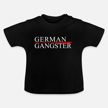 Germanere German Gangster - Baby T-shirt