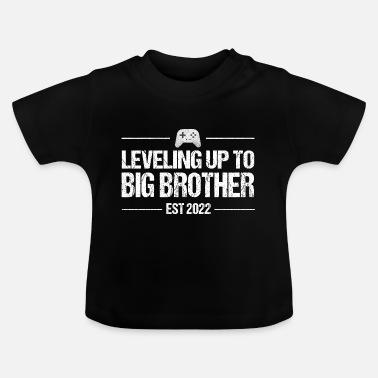 Leveling Up To Big Brother EST 2022 Funny Gamer - Baby T-skjorte
