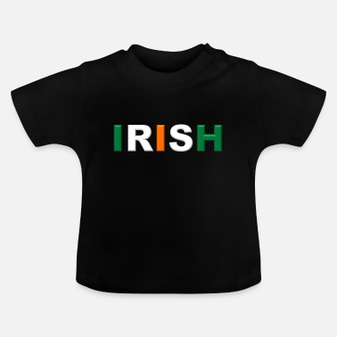 Funny IRISH - Baby T-Shirt