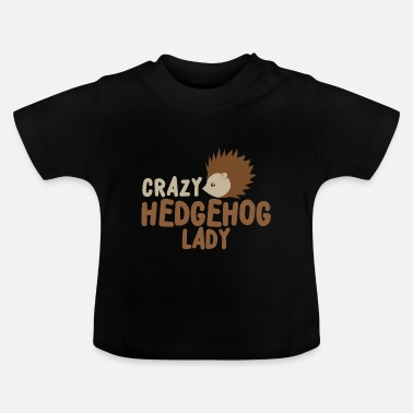 Cute Crazy hedgehog lady - Baby T-Shirt