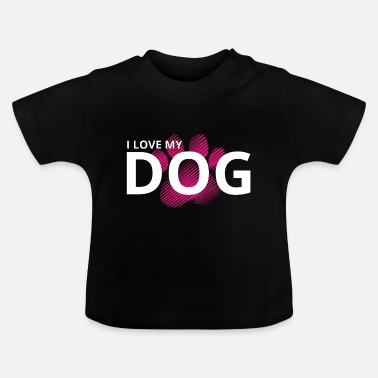 Dog Sports Dog Sports - Love this Dog - Baby T-Shirt