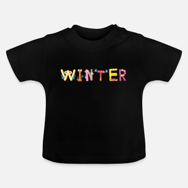 Winter Winter - Baby T-Shirt