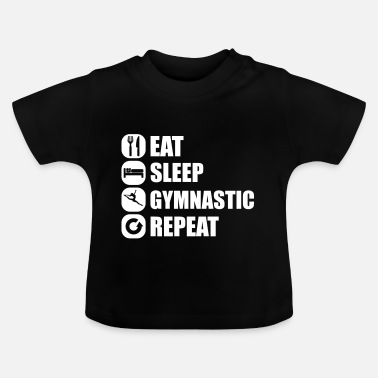 Turnen eat_sleep_gymnastic_repeat_2_1f - Baby T-shirt