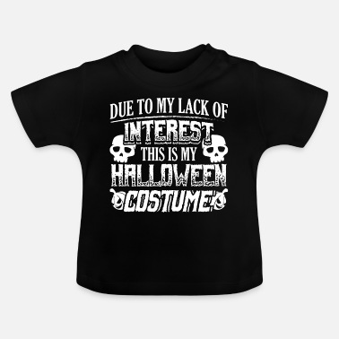 Lacquerer Scary Halloween Costume Shirt Lacquer Of Interesst - Baby T-Shirt