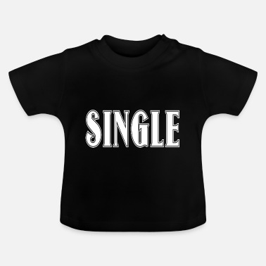 Clubbers single cool funny clubber gift idea - Baby T-Shirt