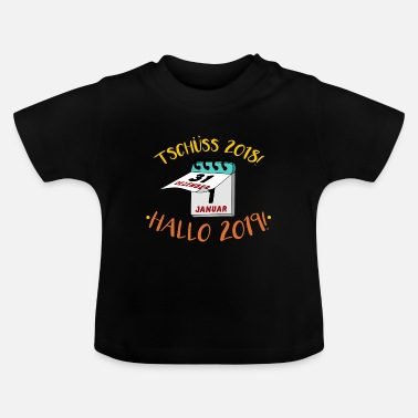 New Year's Day New Year's Eve New Year's Day Funny saying - Baby T-Shirt