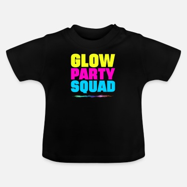 Party Glow Squad - Baby T-Shirt