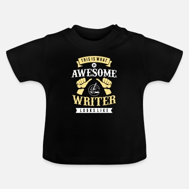Author Author author writer book text gift - Baby T-Shirt