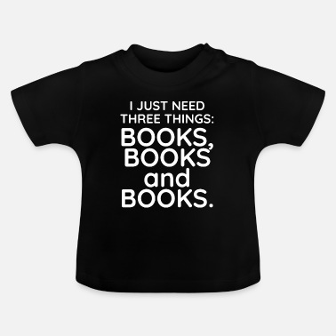 Book Books, books and books - Baby T-Shirt