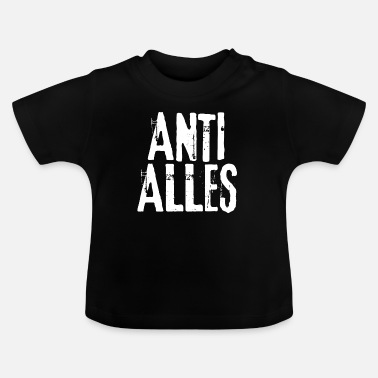 Anti Anti Allt - Baby-T-shirt