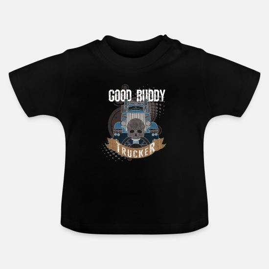 Love Baby Clothes - Trucker Truck driver Highway drive 8 Transport - Baby T-Shirt black